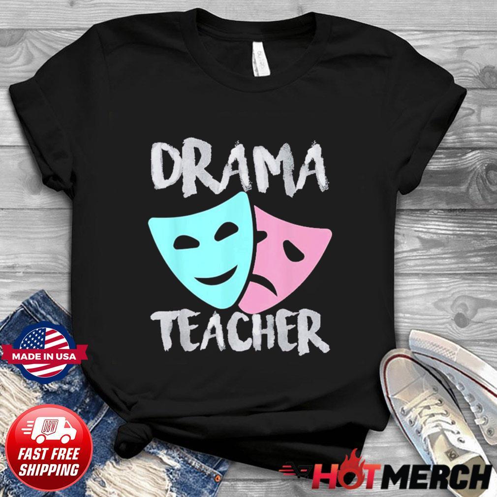 Drama Teacher Musical Theatre Broadway T-Shirt