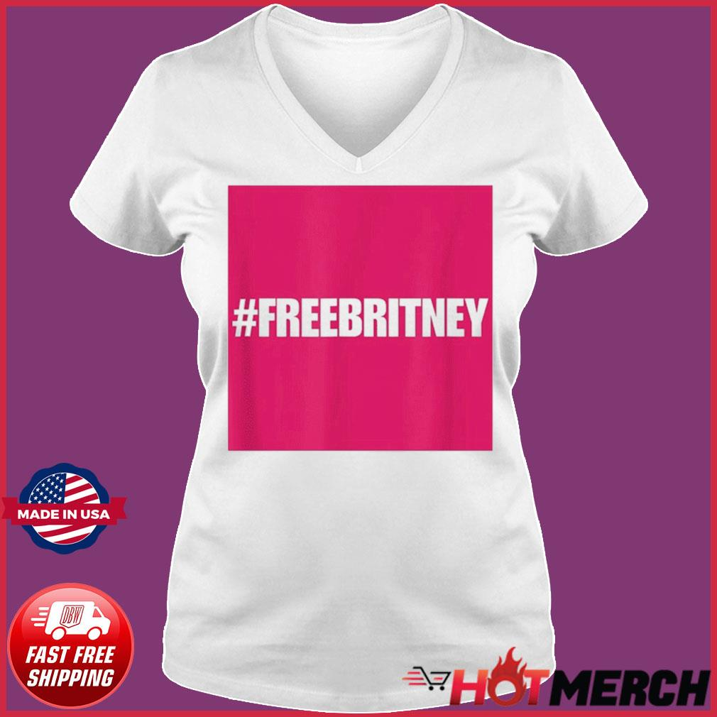 Free Britney #FreeBritney Hashtag FreeBritney T-Shirt Ladies V-neck Tee