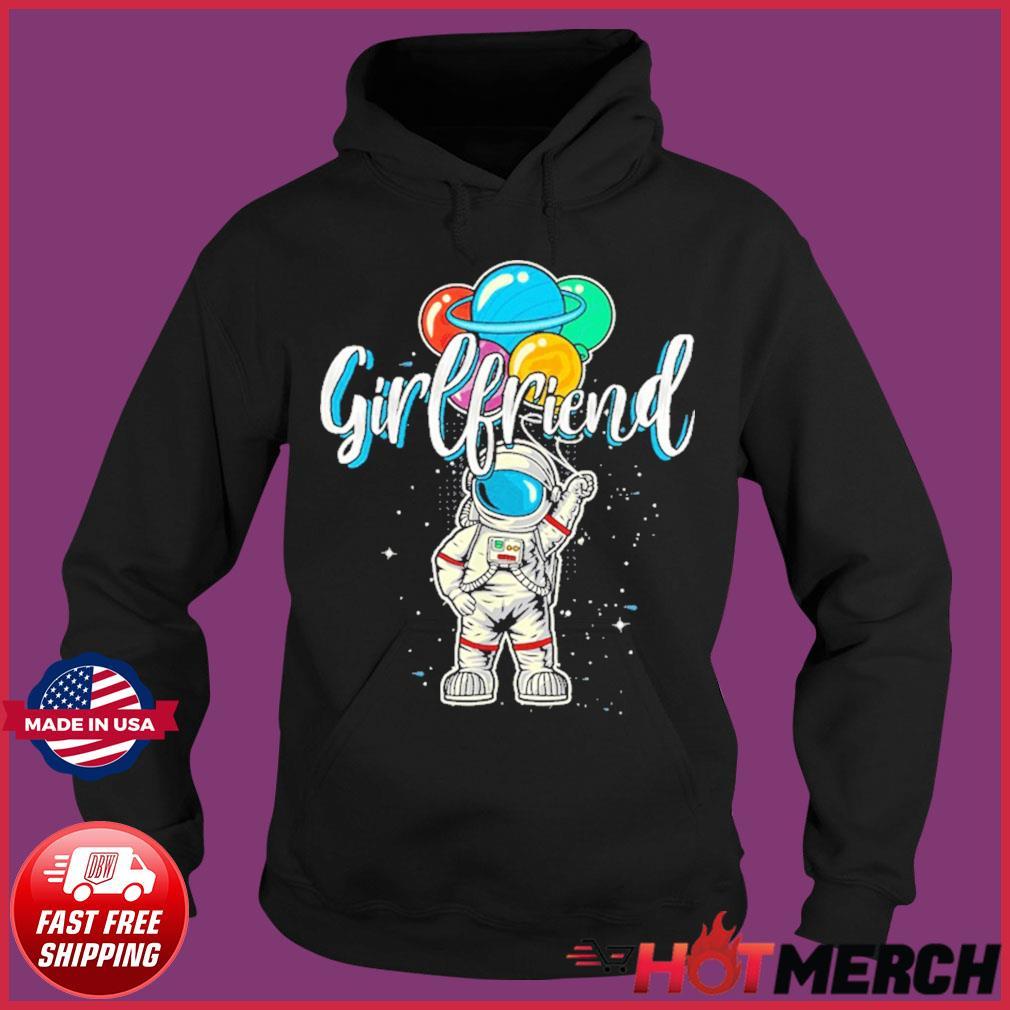 Girlfriend Birthday Astronaut in Space Lover T-Shirt – Girlfriend NASA's Mars 2020 T-Shirt Hoodie