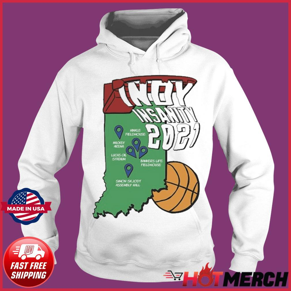 Indyinsanity 2021 Basketball T-s Hoodie