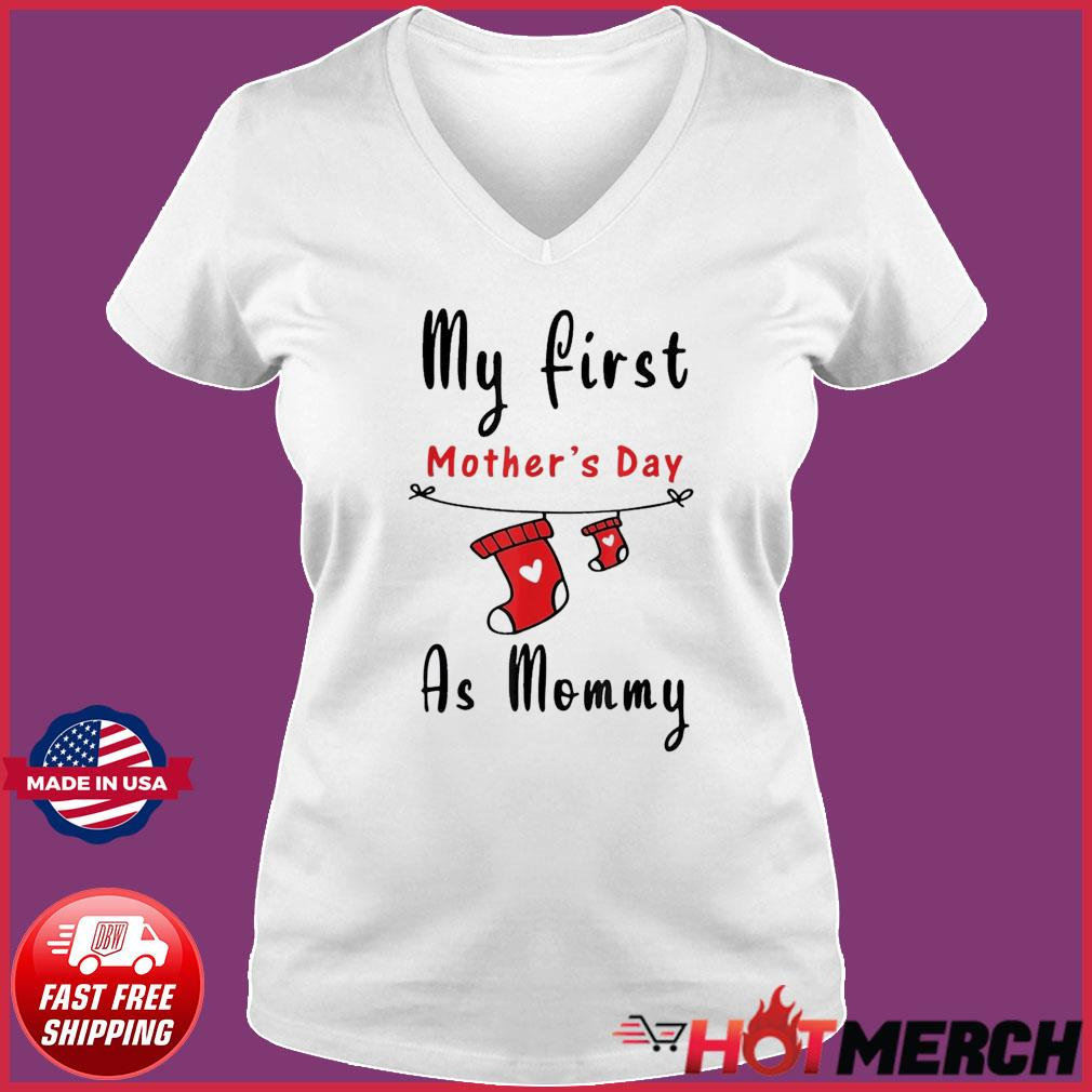 My First Mother's Day As Mommy Shirt New Mom T-s Ladies V-neck Tee