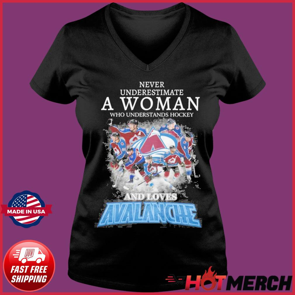Official Never Underestimate A Woman Who Understands Hockey And Love Avalanche Shirt Ladies V-neck Tee
