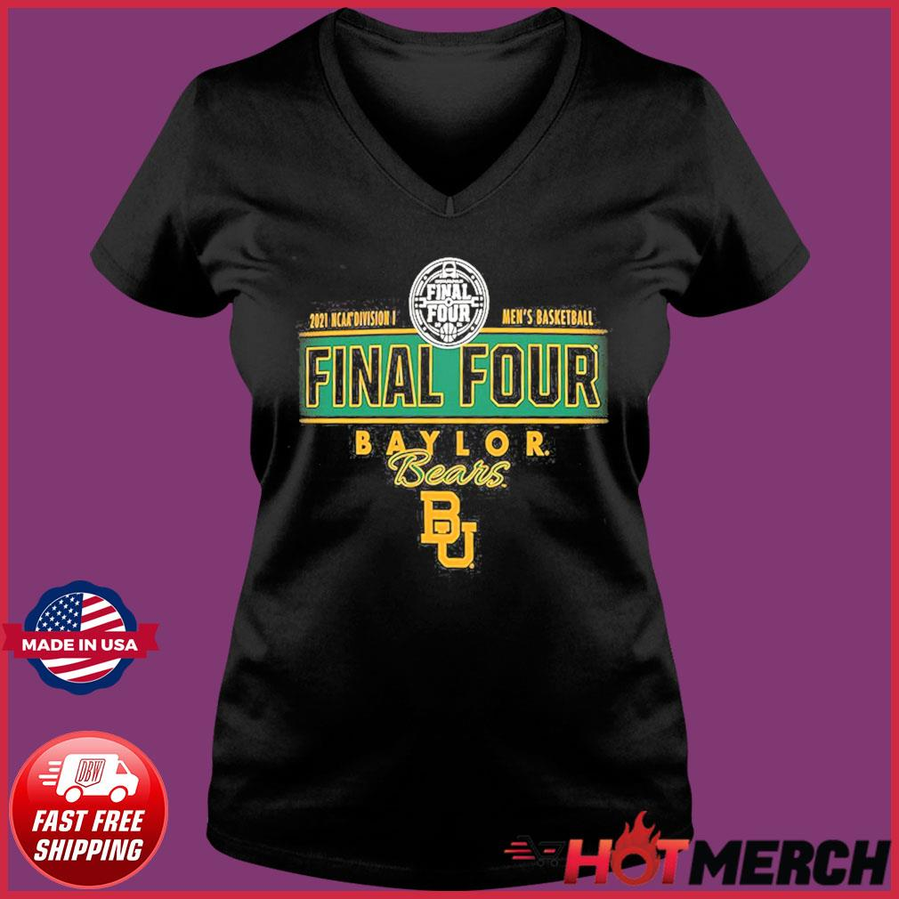2021 NCAA Divisions Men's Basketball Final Four Baylor Bears BU s Ladies V-neck Tee