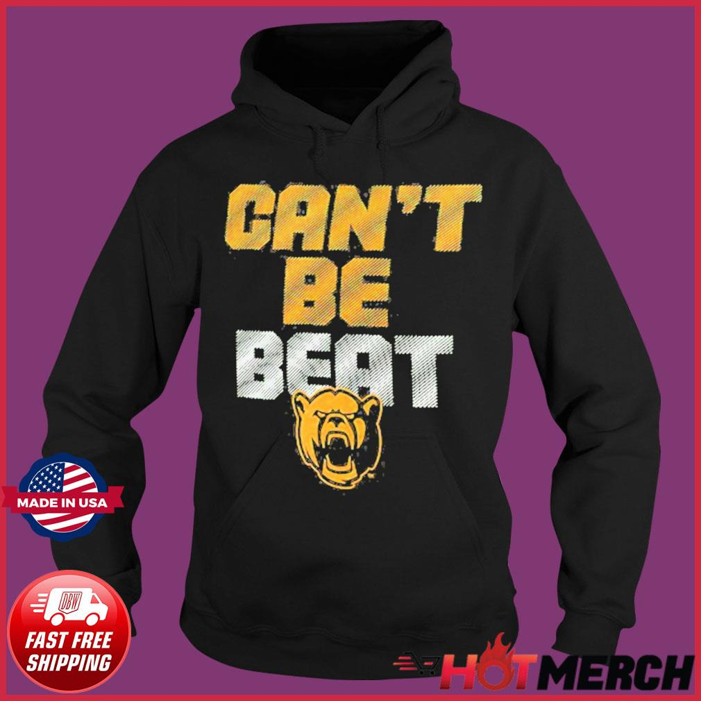 Baylor Bears Can't Be Beat Shirt Hoodie