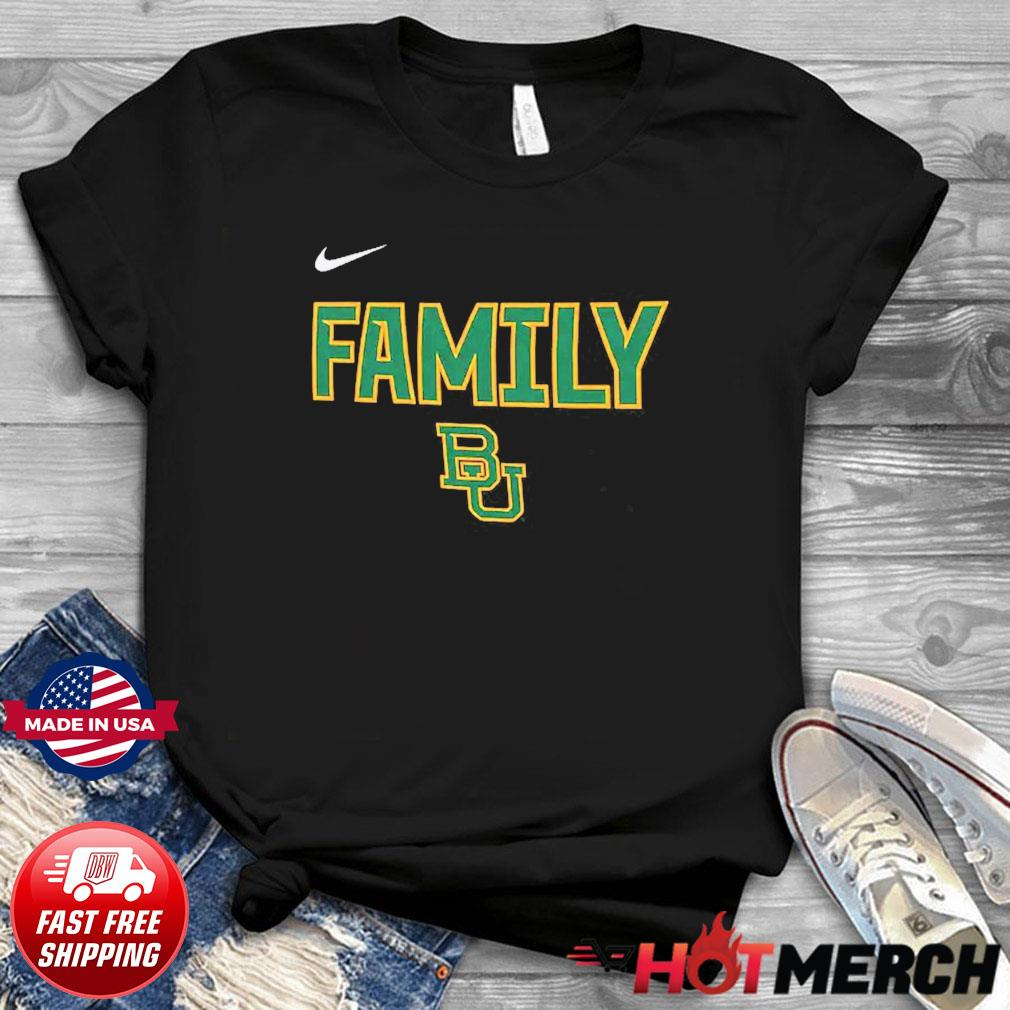Nike BU Baylor Bears 2021 NCAA Men's Basketball Tournament March Madness Final Four Bound Family Legend Shirt