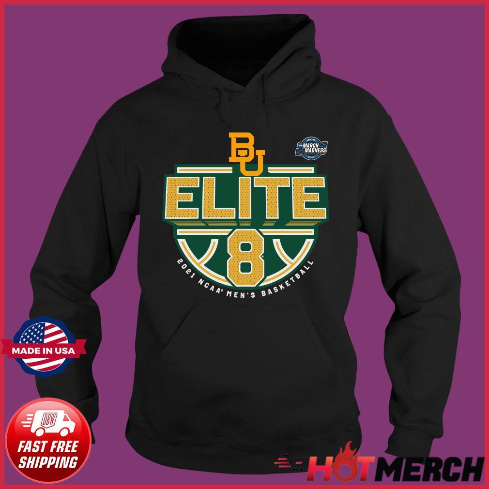 Official Baylor Bears BU 2021 NCAA Men's Basketball Tournament March Madness Elite 8 Bound Tri-Blend Shirt Hoodie