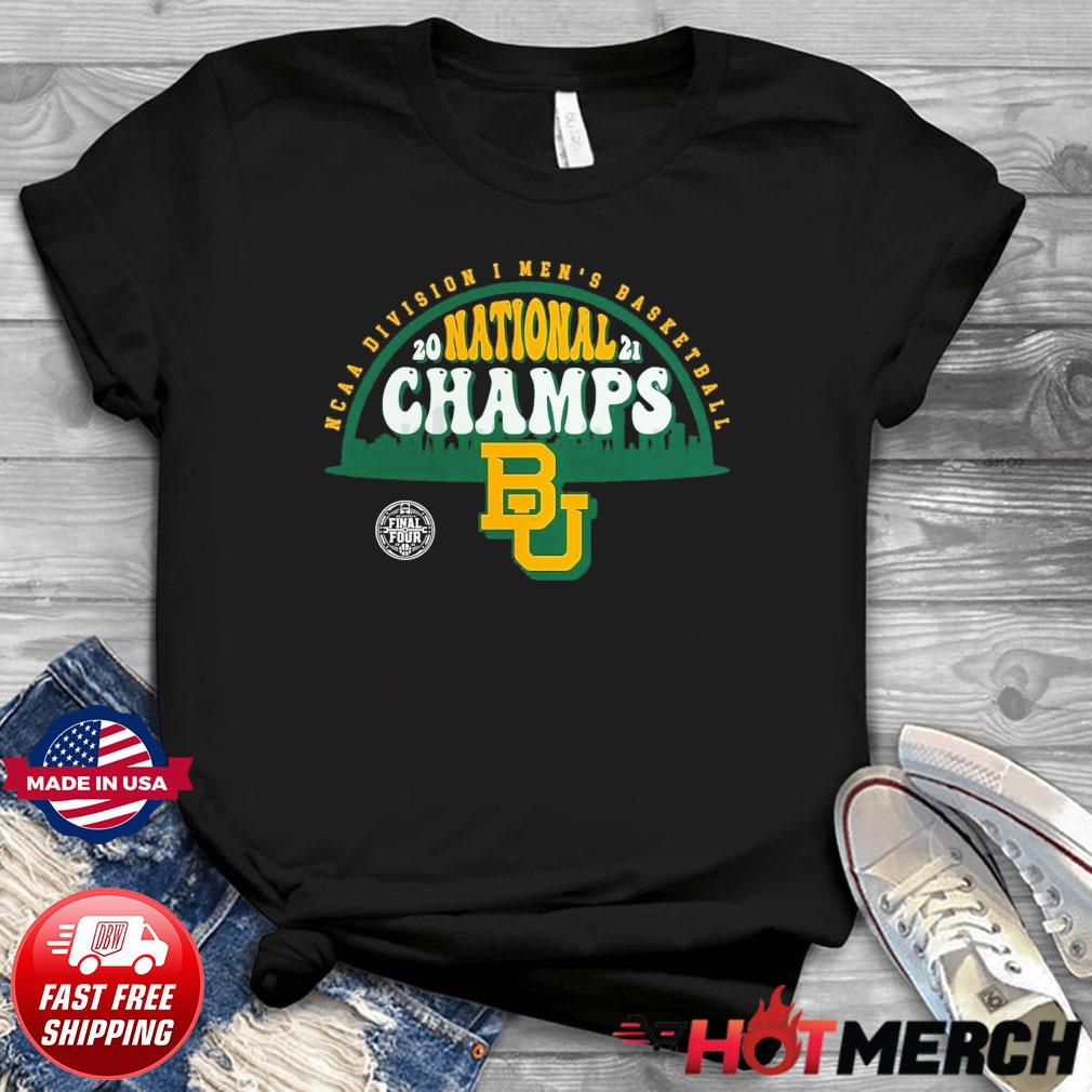 Official BU Baylor Bears1 2021 Basketball National Champions Screen Space Dye1 Shirt