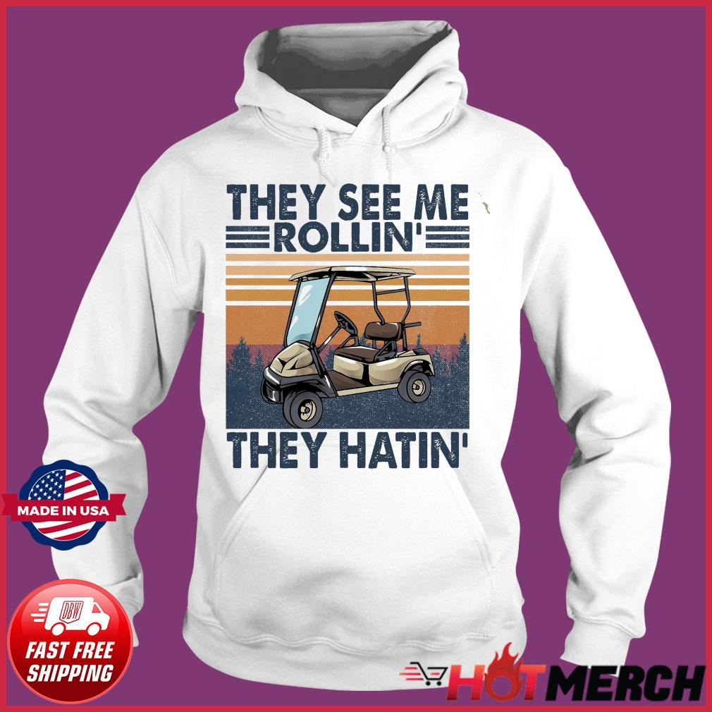 Official Vintage Retro Golf Car They See Me Rollin' They Hatin' Shirt Hoodie