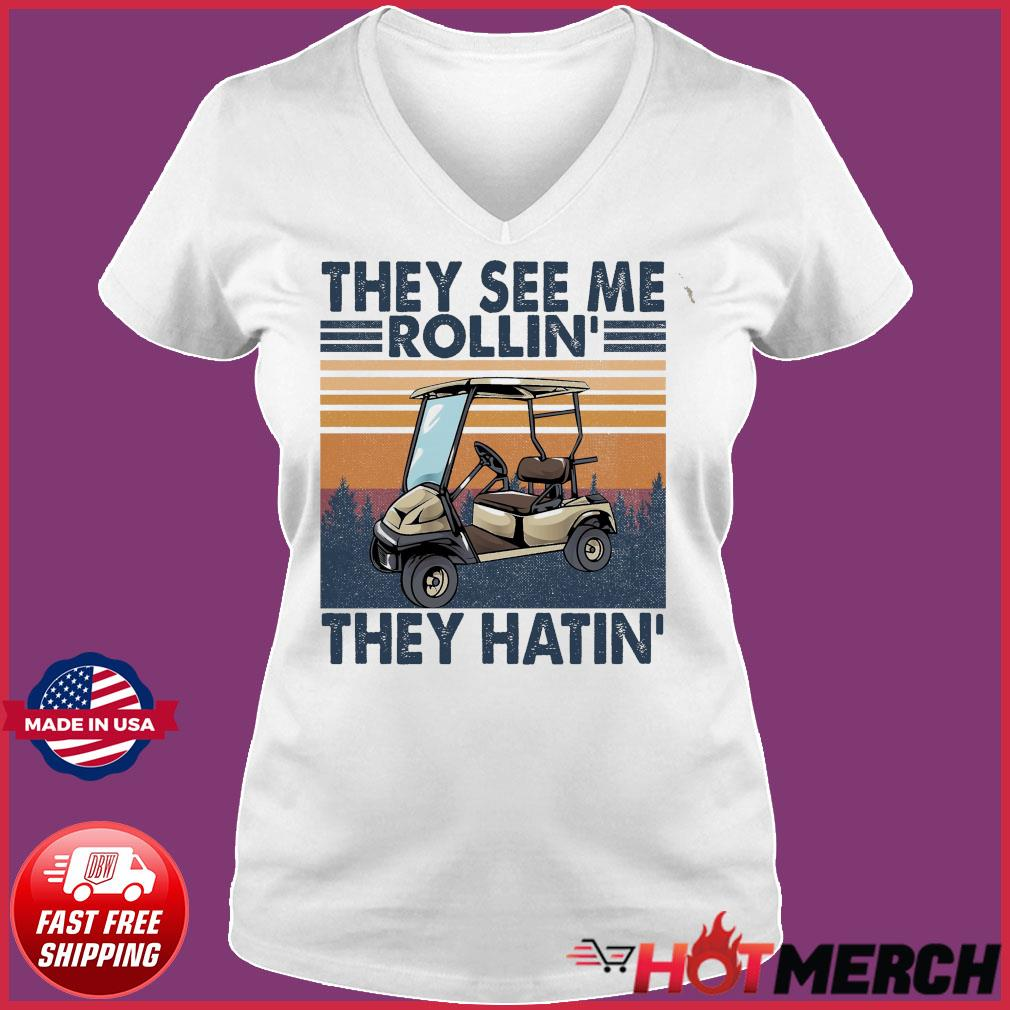 Official Vintage Retro Golf Car They See Me Rollin' They Hatin' Shirt Ladies V-neck Tee