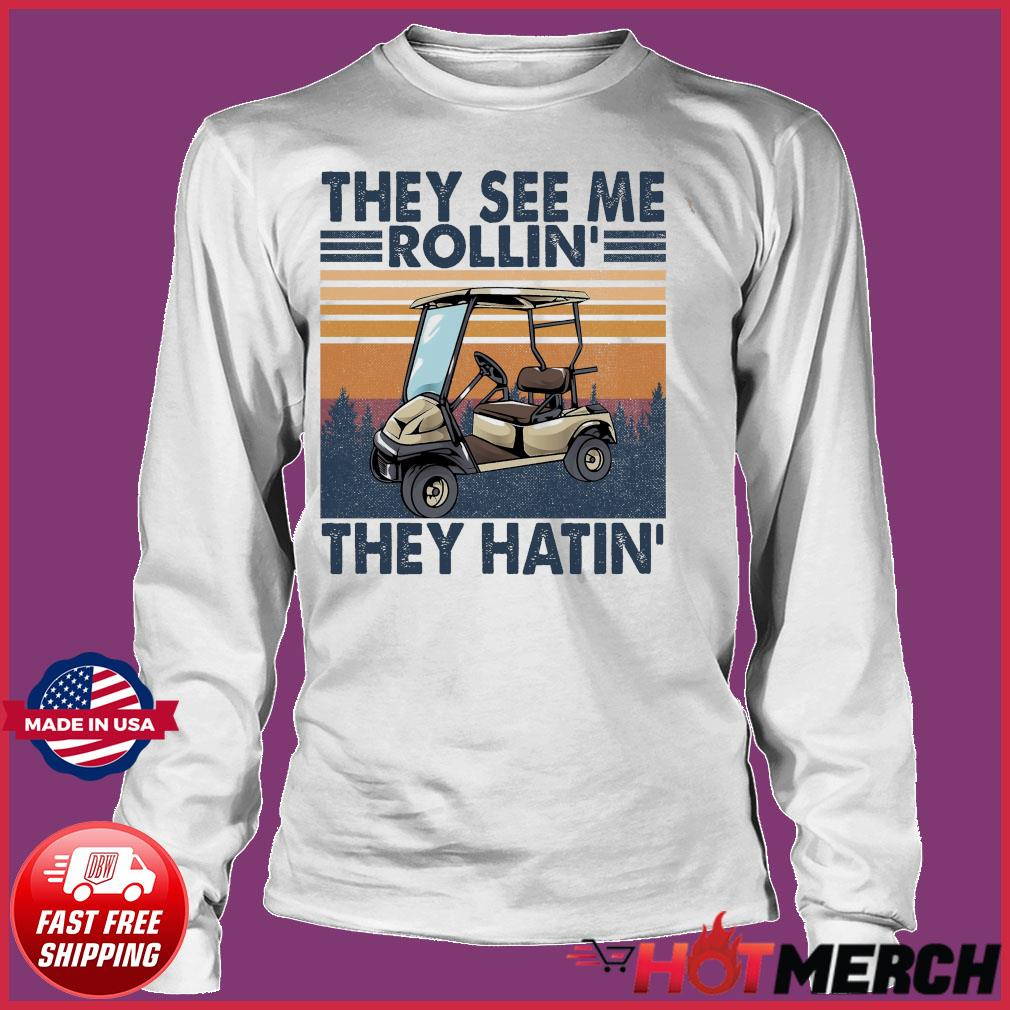 Official Vintage Retro Golf Car They See Me Rollin' They Hatin' Shirt Long sleeve