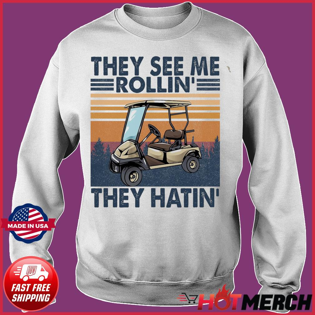 Official Vintage Retro Golf Car They See Me Rollin' They Hatin' Shirt Sweater