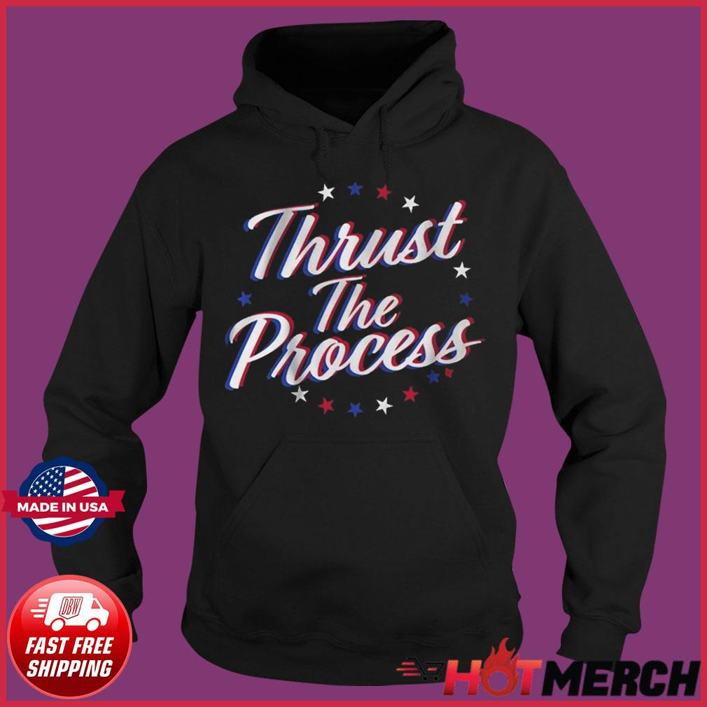 Official THRUST THE PROCESS s Hoodie