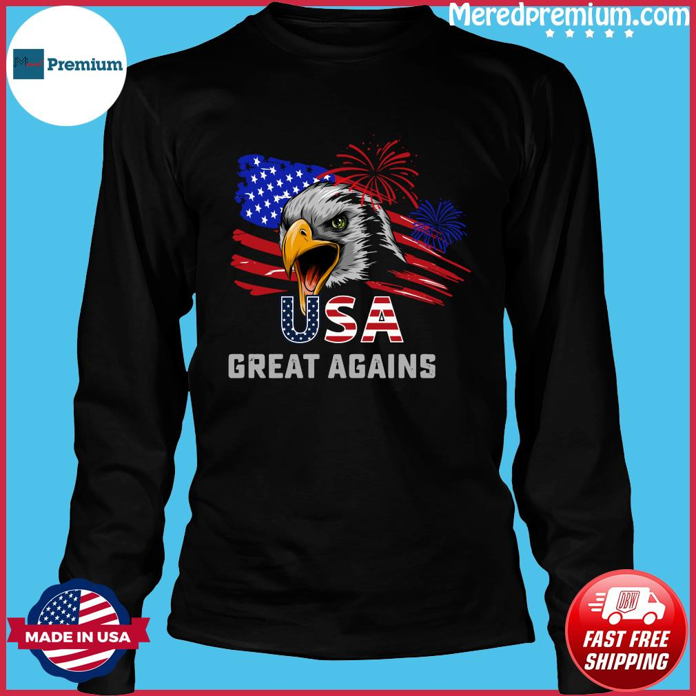 Usa Great Again 4th Of July Bald Eagle American Flag Shirt Long Sleeve