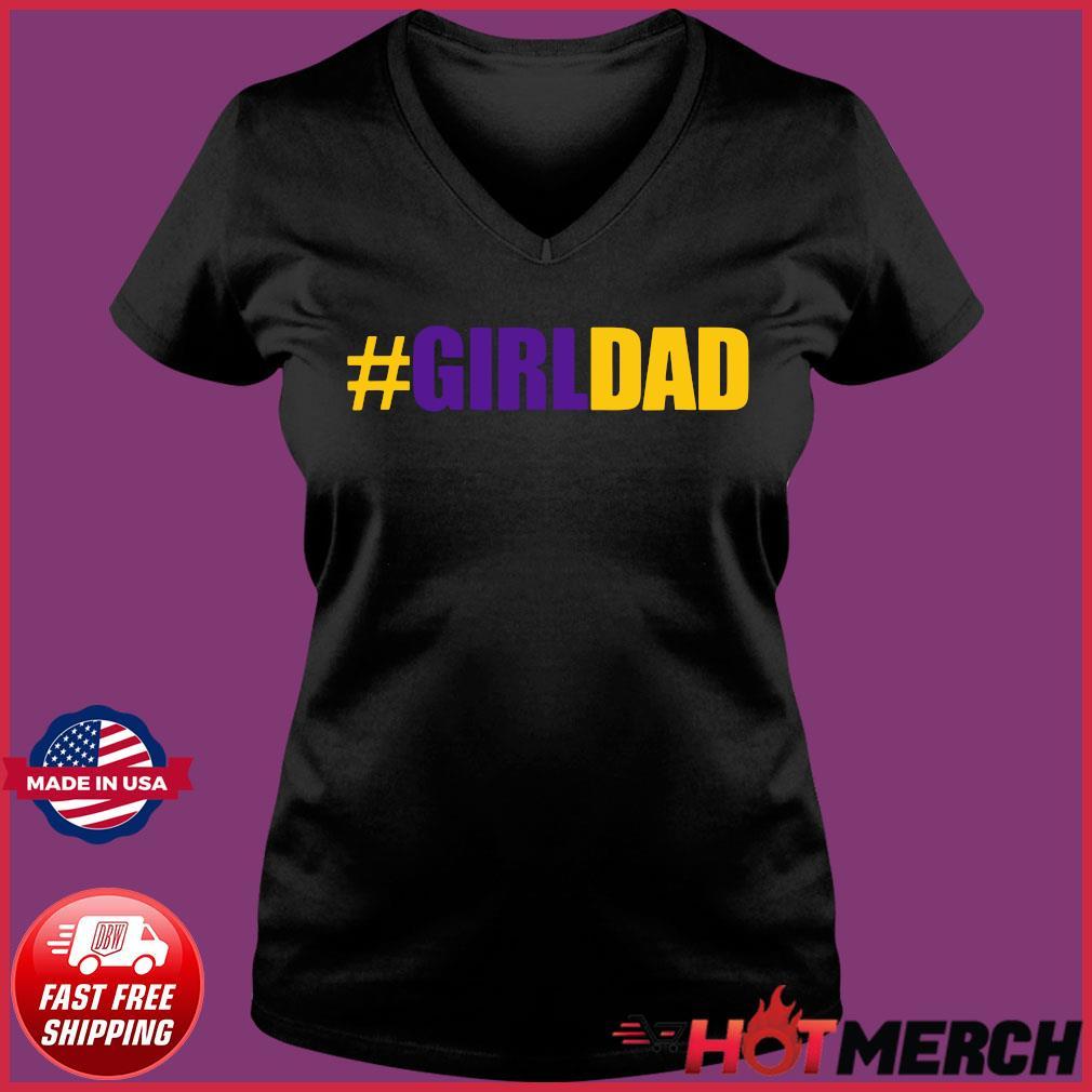 #Girldad Girl Dad Father of Daughters Tee Shirt Ladies V-neck Tee