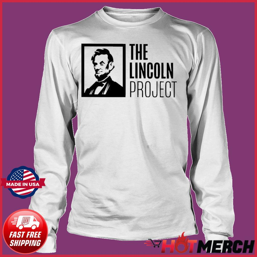 The Lincoln project t-s Long sleeve