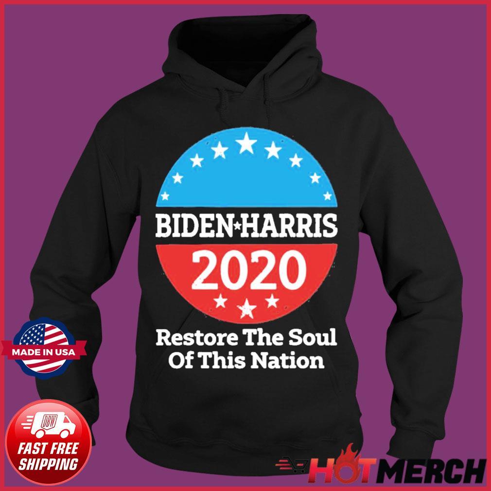Biden Harris 2020 Vintage Restore The Soul Of This Nation s Hoodie