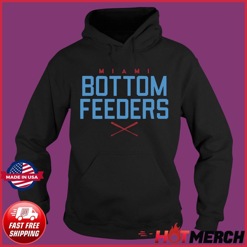 Bottom Feeders Shirt Hoodie