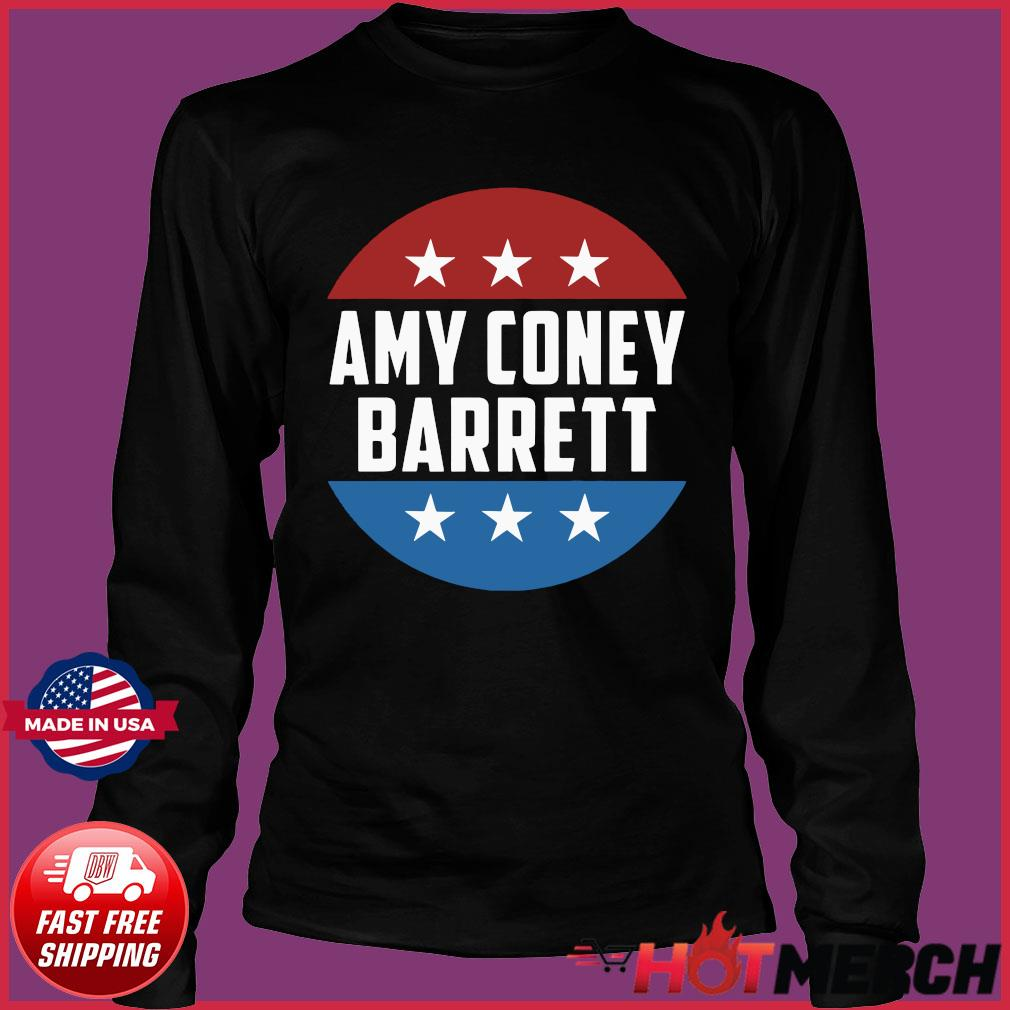 Confirm Amy Coney For SCOTUS 2020 Amy Barrett Fill That Seat Shirt Long Sleeve