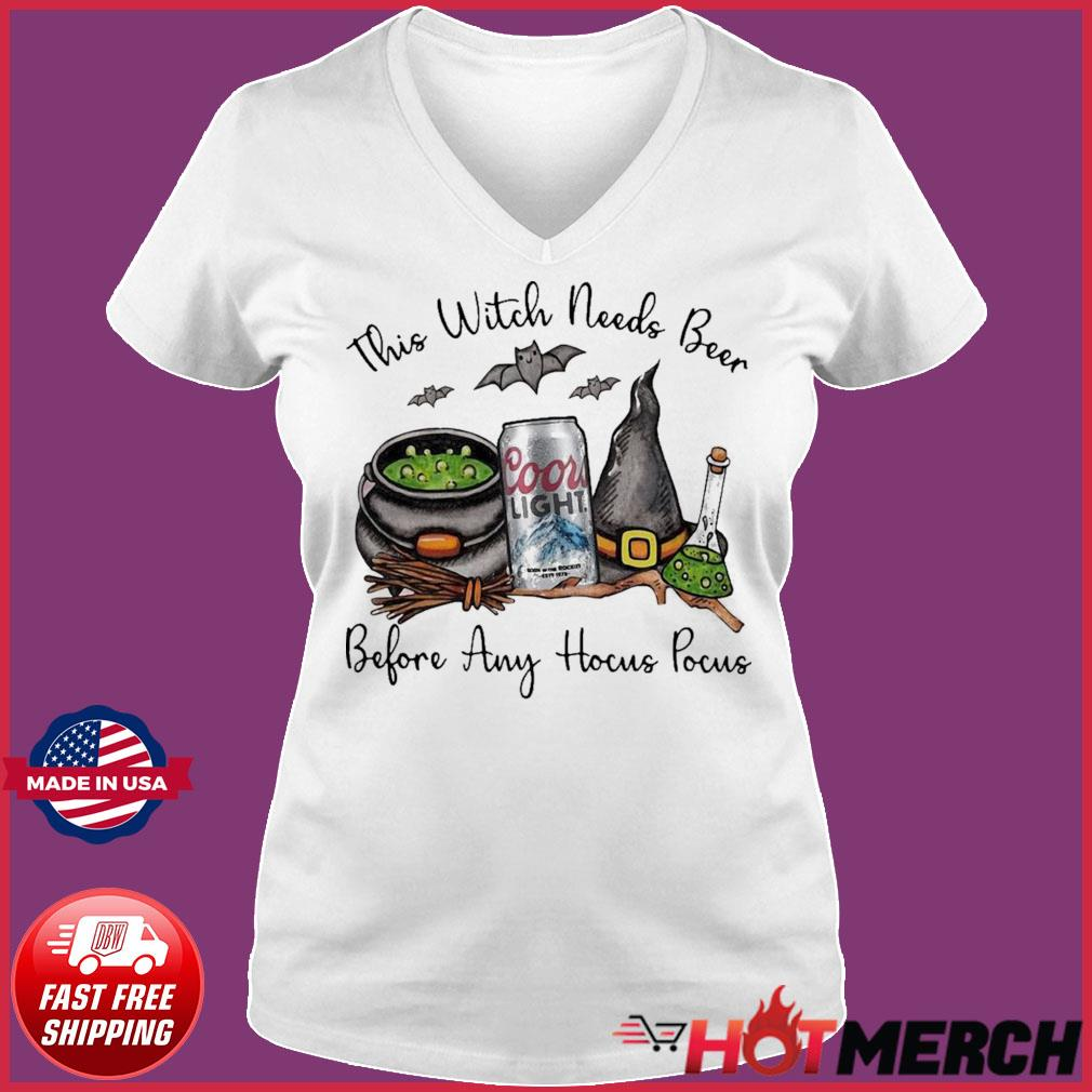 Coors Light This Witch Needs Beer Before Any Hocus Pocus Shirt Ladies V-neck Tee