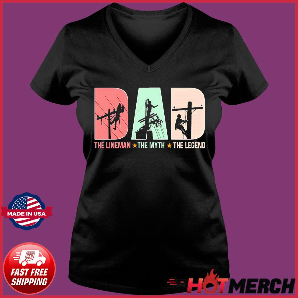 Dad The Lineman The Myth The Legend Father's Day 2020 Shirt Ladies V-neck Tee