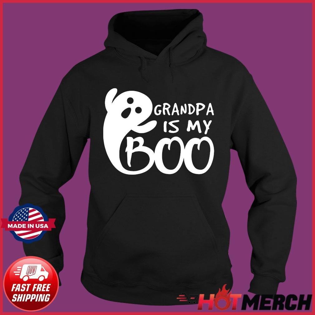 Grandpa Is My Boo Shirt Hoodie