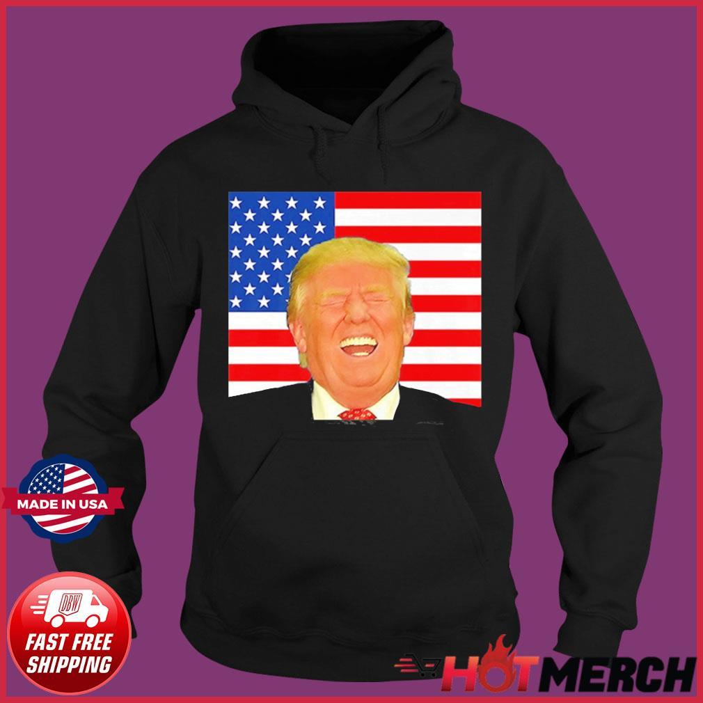 Pro Laughing Trump 2020 Election Meme Shirt Hoodie