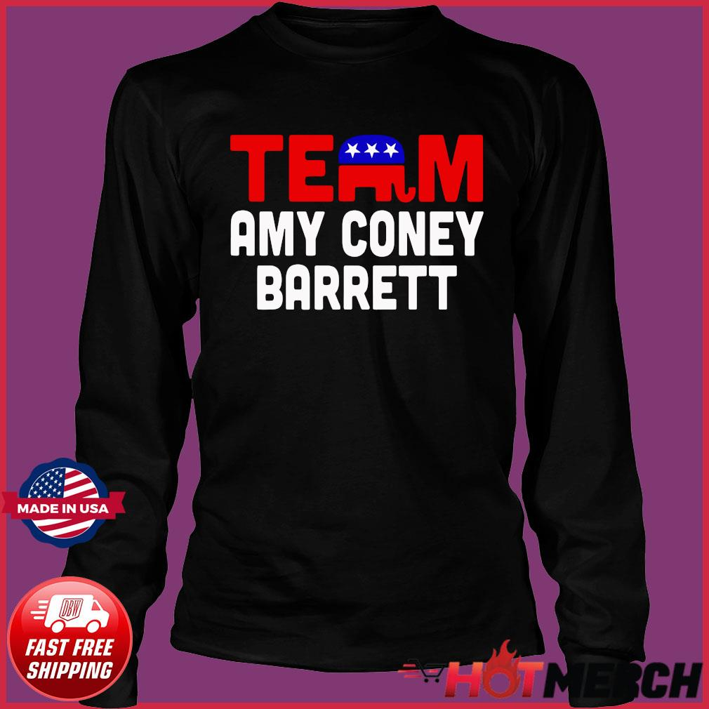 Team Amy Coney For SCOTUS 2020 Amy Barrett Fill That Seat T-Shirt Long Sleeve