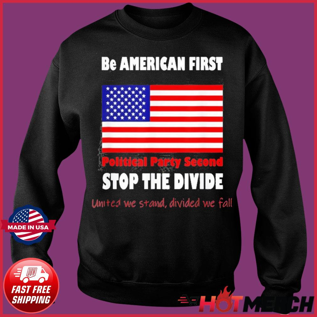 United We Stand Biden Trump we are all American Patriots Shirt Sweater
