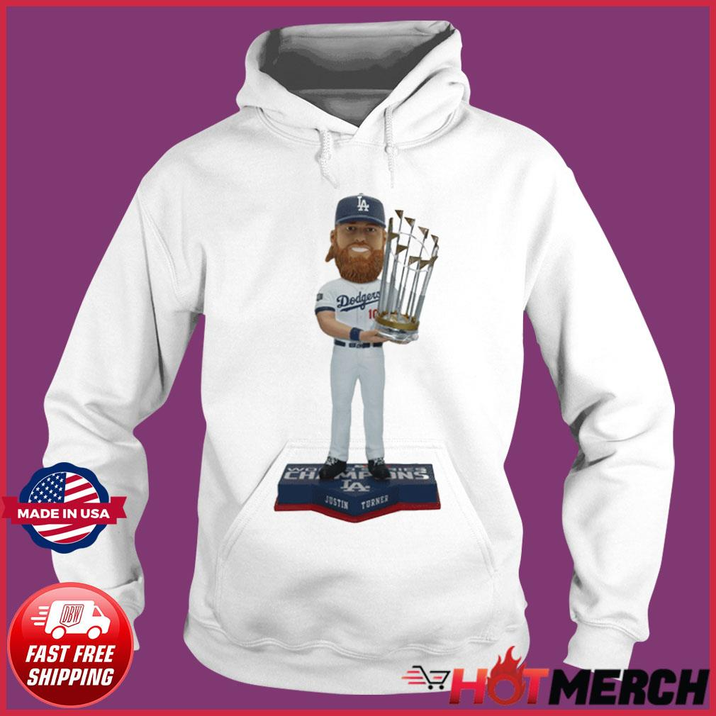 JUSTIN TURNER LOS ANGELES DODGERS 2020 WORLD SERIES CHAMPIONS BOBBLEHEAD SHIRT Hoodie