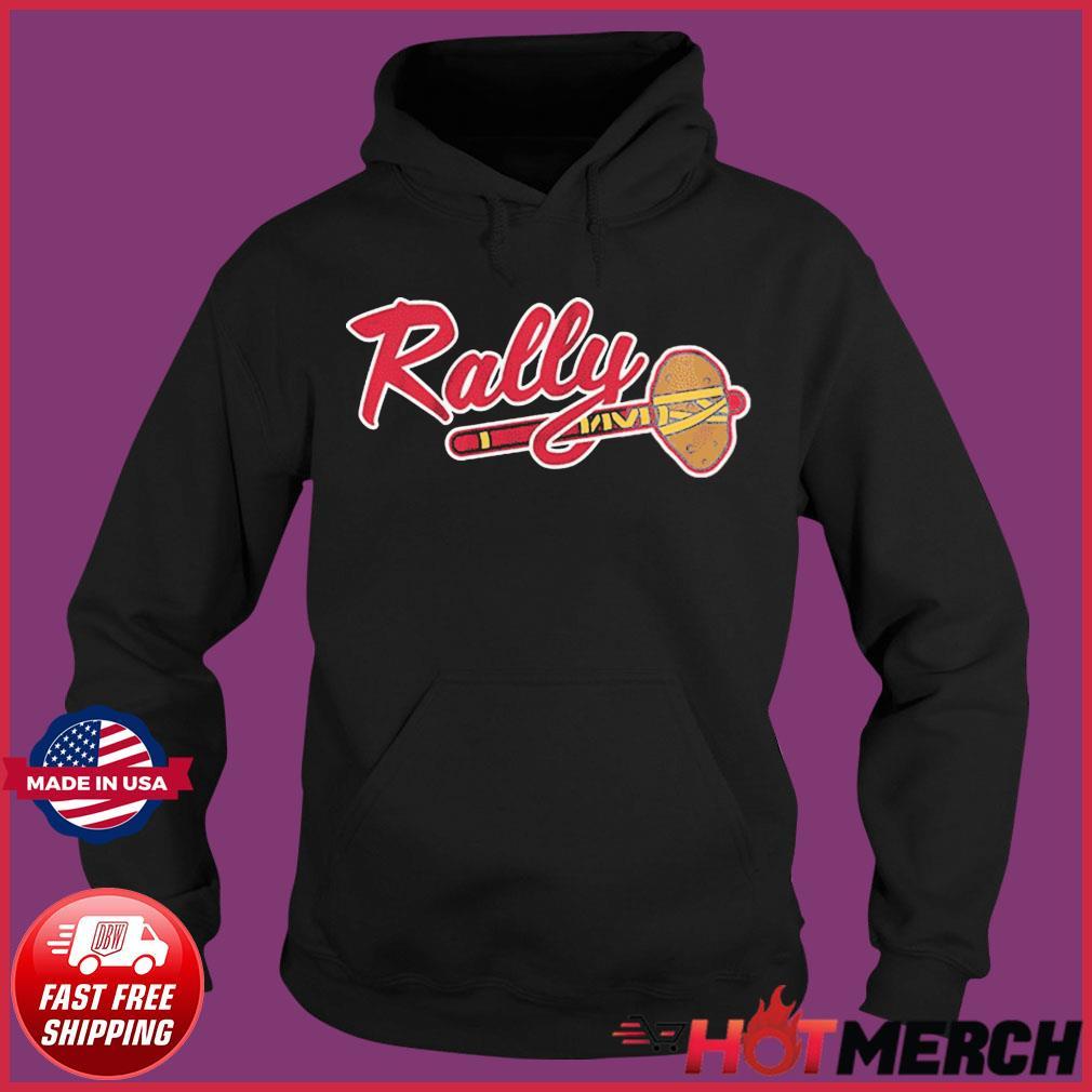 Rally Potato Shirt – Atlanta Baseball Shirts Hoodie