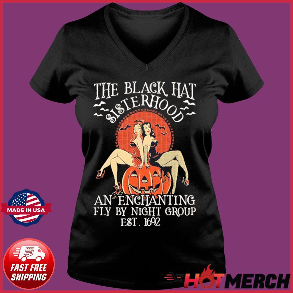 The Black Hat Sisterhood An Enchanting Fly By Night Group Est 1692 Shirt Ladies V-neck Tee