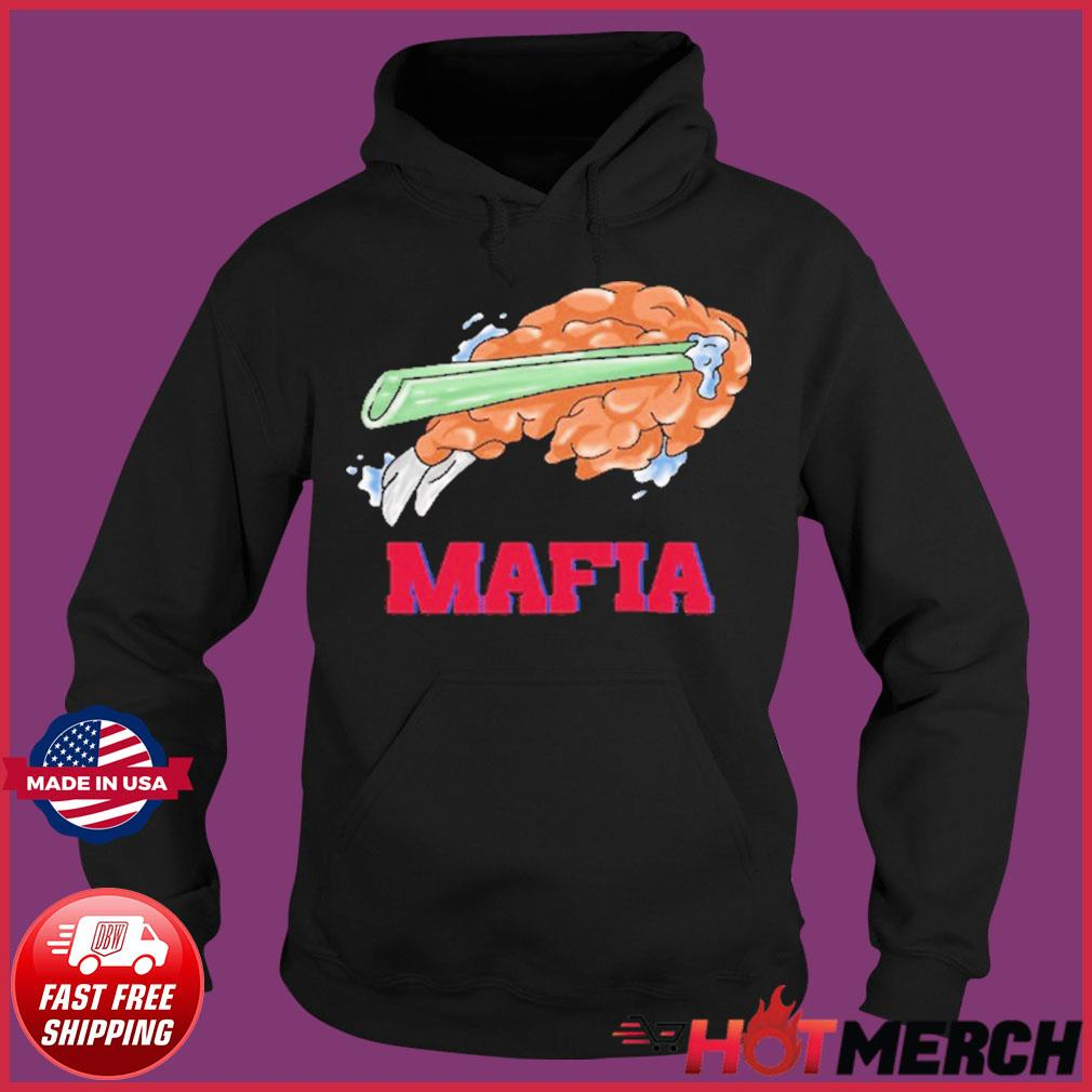 Buffalo Bills Chicken Drumstick Mafia 2021 Shirt Hoodie