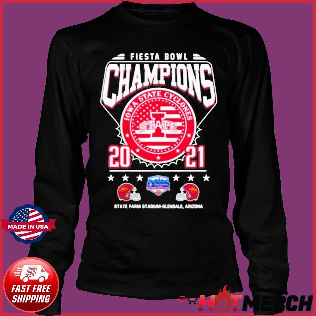 Fiesta Bowl Champions Iowa State Cyclones State 2021 State Farm Stadium Glendale Arizona Shirt Long Sleeve