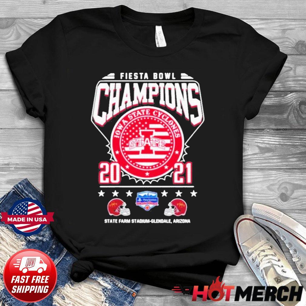 Fiesta Bowl Champions Iowa State Cyclones State 2021 State Farm Stadium Glendale Arizona Shirt