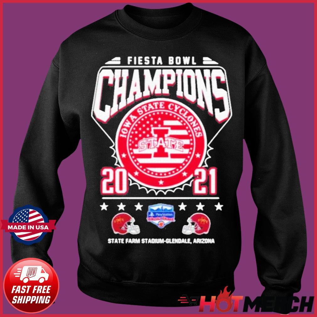 Fiesta Bowl Champions Iowa State Cyclones State 2021 State Farm Stadium Glendale Arizona Shirt Sweater