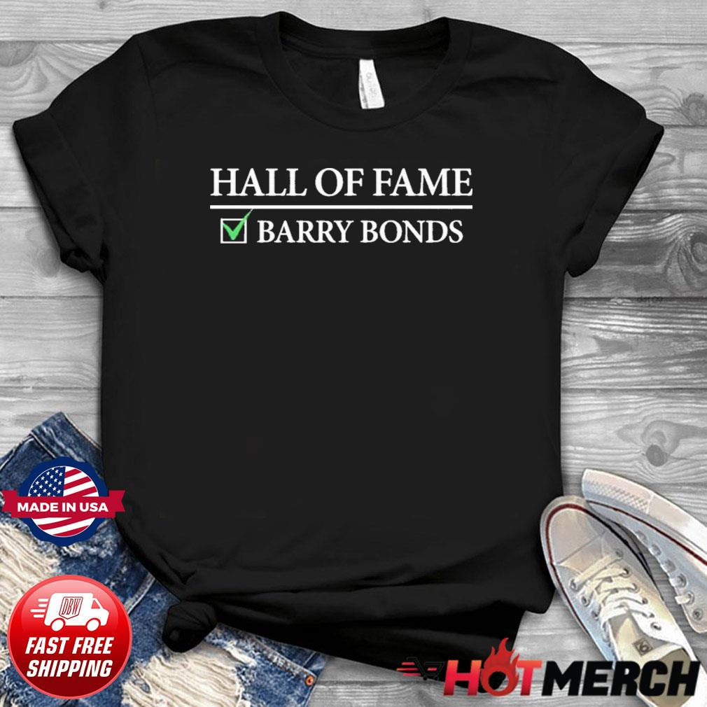 Hall Of Fame Barry Bonds Shirt
