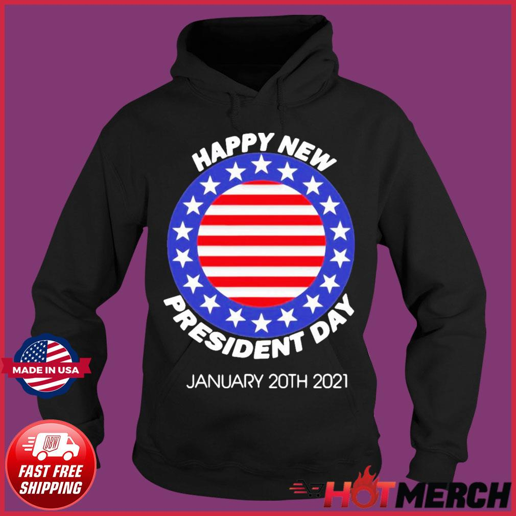 Happy New President Inauguration Day American Flag Shirt Hoodie