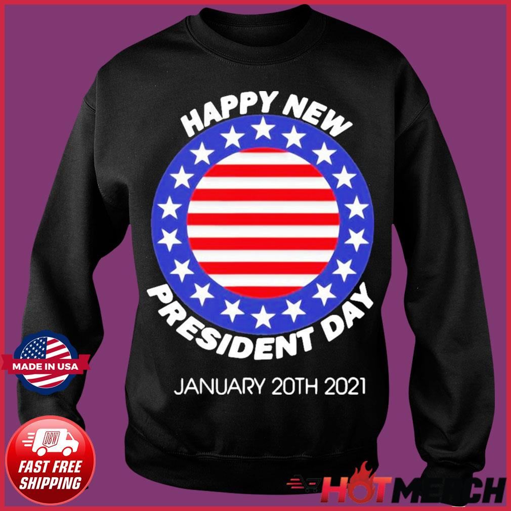 Happy New President Inauguration Day American Flag Shirt Sweater